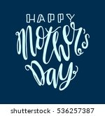 happy mother's day. greeting... | Shutterstock .eps vector #536257387