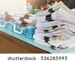 close up of stack of papers | Shutterstock . vector #536285995