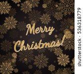 the christmas congratulation... | Shutterstock .eps vector #536318779