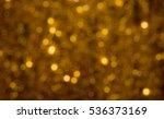 gold bokeh abstract background... | Shutterstock . vector #536373169