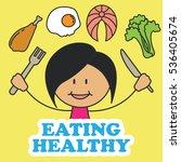 eating healthy for kids...   Shutterstock .eps vector #536405674
