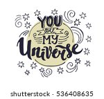 you are my universe  ... | Shutterstock .eps vector #536408635