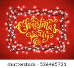 christmas party poster with... | Shutterstock . vector #536465731