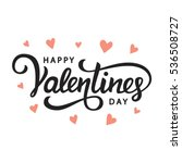 Stock vector happy valentines day typography poster with handwritten calligraphy text isolated on white 536508727
