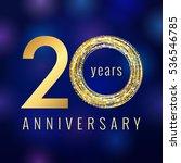 anniversary 20 years golden... | Shutterstock .eps vector #536546785