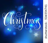 christmas lettering. hand... | Shutterstock .eps vector #536554741