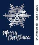 merry christmas lettering. hand ... | Shutterstock .eps vector #536571001