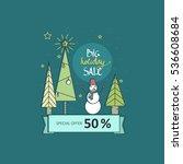 big holiday sale   vector flat... | Shutterstock .eps vector #536608684