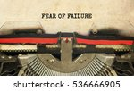 fear of failure typed words on... | Shutterstock . vector #536666905