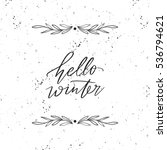 vector hand drawn greeting card ... | Shutterstock .eps vector #536794621