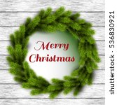 card with christmas wreath .... | Shutterstock .eps vector #536830921