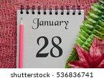 January 28  Calendar Date Of...