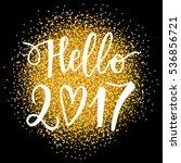 vector hand drawn hello 2017... | Shutterstock .eps vector #536856721