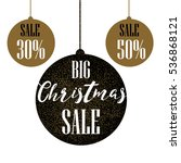 christmas balls sale  special... | Shutterstock .eps vector #536868121