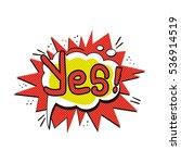 pop art logo. pop art yes logo. ... | Shutterstock .eps vector #536914519