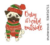 baby  it s cold outside. funny... | Shutterstock .eps vector #536926711