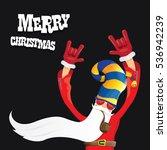 vector rock n roll santa claus...   Shutterstock .eps vector #536942239