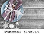 christmas dinner plate... | Shutterstock . vector #537052471