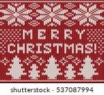 merry christmas holidays... | Shutterstock .eps vector #537087994