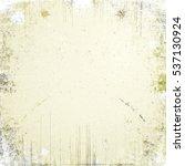 old background. vintage texture. | Shutterstock . vector #537130924