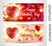 valentines day. valentines day... | Shutterstock .eps vector #537169429