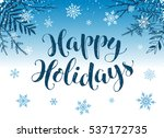 happy holidays postcard... | Shutterstock .eps vector #537172735