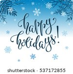 happy holidays postcard... | Shutterstock .eps vector #537172855