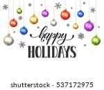 happy holidays postcard... | Shutterstock .eps vector #537172975