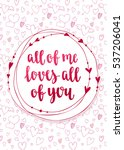 valentine's day quote. romantic ... | Shutterstock .eps vector #537206041
