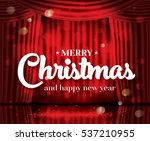 merry christmas and happy new... | Shutterstock .eps vector #537210955