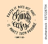faith does not make things easy ... | Shutterstock .eps vector #537228754