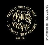 faith does not make things easy ... | Shutterstock .eps vector #537228787