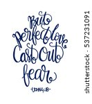 but perfect love cast out fear. ... | Shutterstock .eps vector #537231091