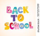 back to school | Shutterstock .eps vector #537257599