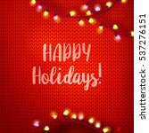 happy holidays typography on... | Shutterstock . vector #537276151