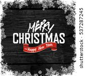 merry christmas  greeting tag... | Shutterstock . vector #537287245
