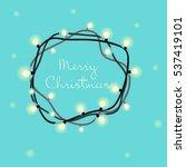 christmas light | Shutterstock .eps vector #537419101