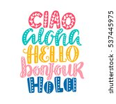 hello in different languages.... | Shutterstock .eps vector #537445975