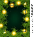 christmas background with fir... | Shutterstock . vector #537448135