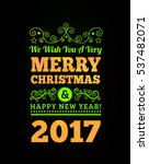 vintage merry christmas and... | Shutterstock .eps vector #537482071