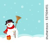 snowman with hat  scarf and... | Shutterstock .eps vector #537504451