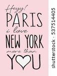 slogan graphic for t shirt | Shutterstock .eps vector #537514405