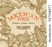 mexican food background with... | Shutterstock .eps vector #537548377