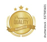 vector guaranteed premium... | Shutterstock .eps vector #537585601