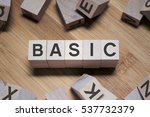 basic word written in wooden... | Shutterstock . vector #537732379