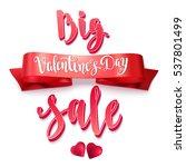 big valentine's day sale.... | Shutterstock .eps vector #537801499