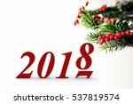 happy new year 2017 2018 | Shutterstock . vector #537819574