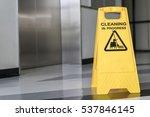 cleaning progress caution sign... | Shutterstock . vector #537846145