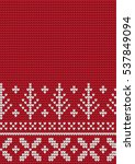 knitted christmas and new year... | Shutterstock .eps vector #537849094