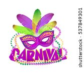bright vector carnival icons... | Shutterstock .eps vector #537849301